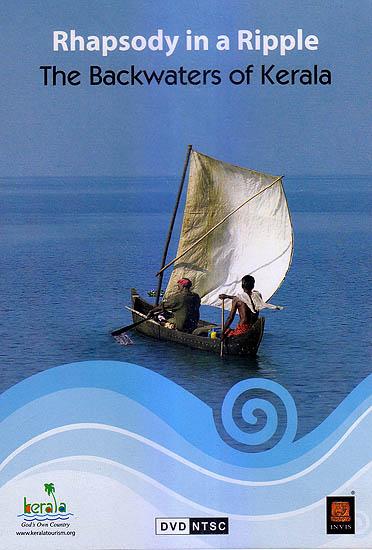 Rhapsody In A Ripple: The Backwaters of Kerala (DVD)