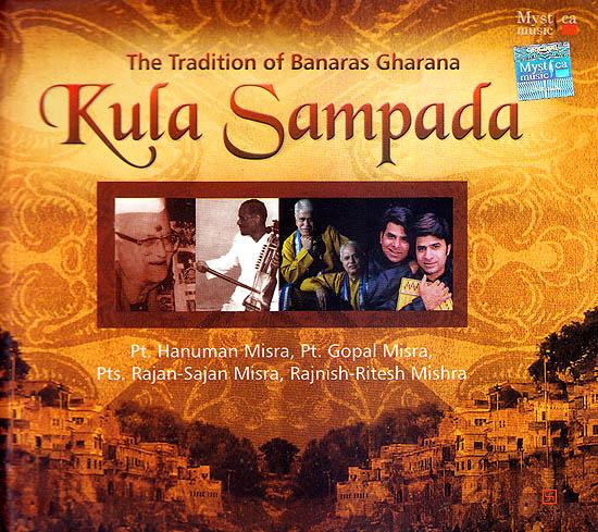 Kula Sampada: The Tradition of Banaras Gharana (With Booklet Inside)  (Set of 3 Audio CDs)