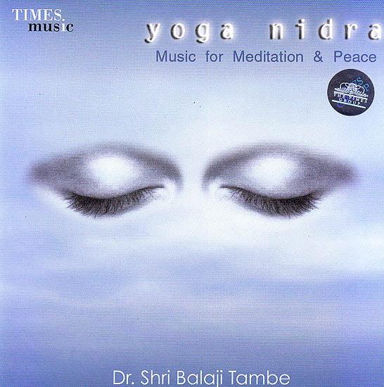 Yoga Nidra: Music For Meditation & Peace  (Audio CD)
