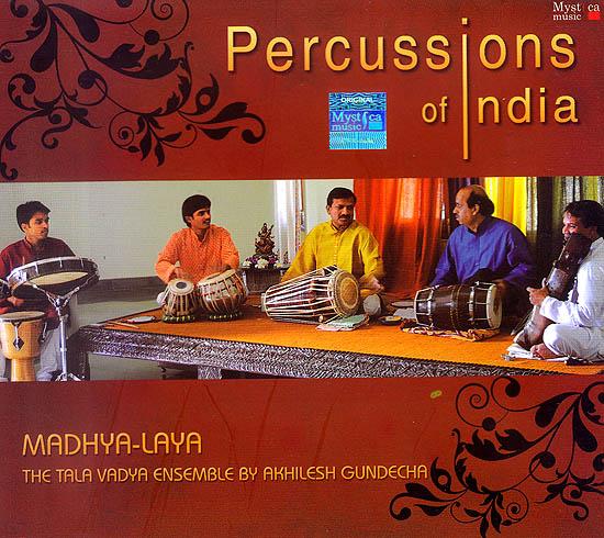 Percussions of India: Madhya-Laya - The Tala Vadya Ensemble (Audio CD)