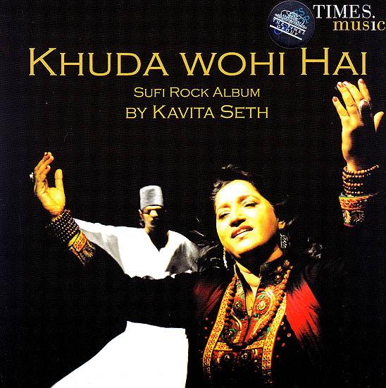 Khuda Wohi Hai: Sufi Rock Album (Audio CD)