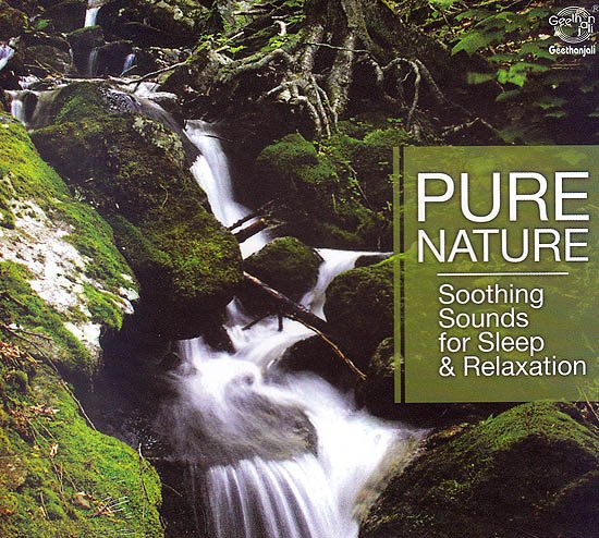 Pure Nature: Soothing Sounds For Sleep & Relaxation (Audio CD)