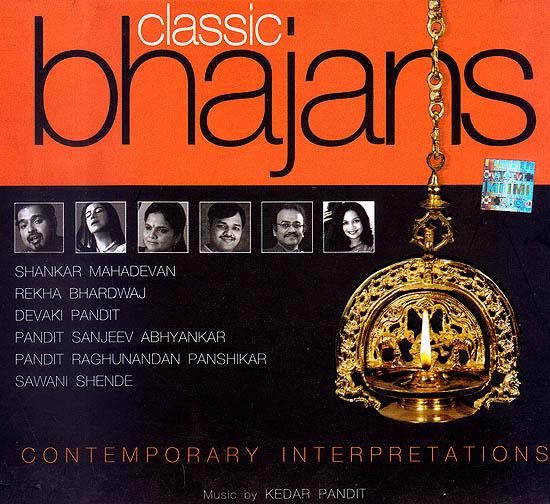 Classic Bhajans: Contemporary Interpretations (Audio CD)