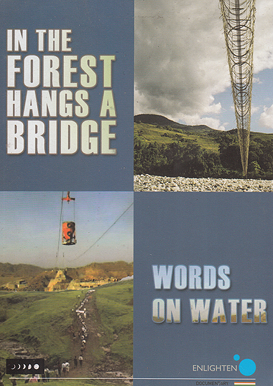 In a Forest Hangs a Bridge and Words on Water (DVD)