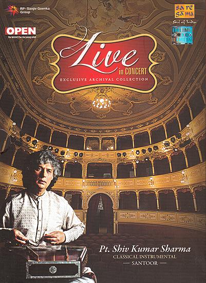 Live In Concert: Pt. Shiv Kumar Sharma (Classical Instrumental): Santoor (Set of 2 Audio CDs)