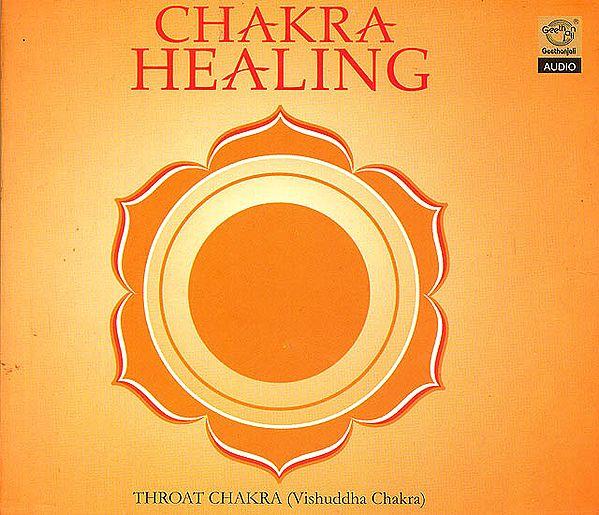 Chakra Healing (Throat Chakra) (Audio CD)
