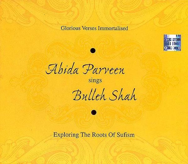 Abida Parveen Sings Bulleh Shah (Exploring The Roots of Sufism) (Audio CD)