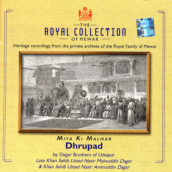 The Royal Collection of Mewar: Miya Ki Malhar (Heritage recording from the private archives of the Royal Family of Mewar) (Audio CD)