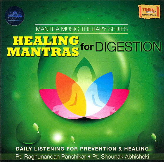 Healing Mantras for Digestion:Mantra Music Therapy Series (Daily Listening For Prevention & Healing) (Audio CD)