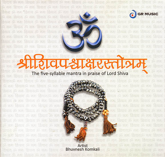 Om Shri Shiv Panchaakshar Stotra (The Five Syllable Mantra in Praise of Lord Shiva) (Audio CD)
