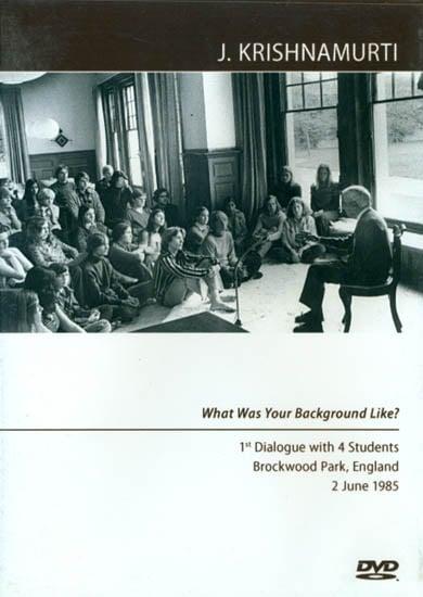 J. Krishnamurti: What was Your Background Like? (DVD)