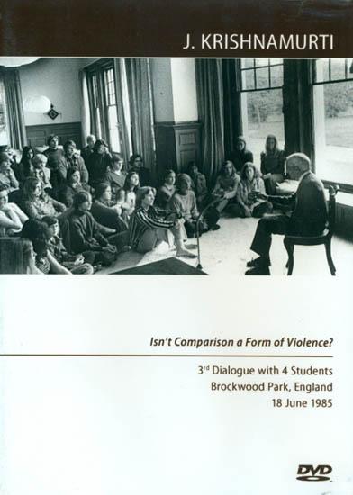 J. Krishnamurti: Isn't Comparison a Form of Violence? (DVD)