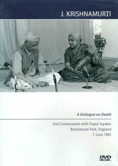 J. Krishnamurti: A Dialogue on Death (DVD)
