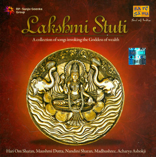 Lakshmi Stuti: A Collection of Songs Invoking The Goddess of Wealth (Audio CD)