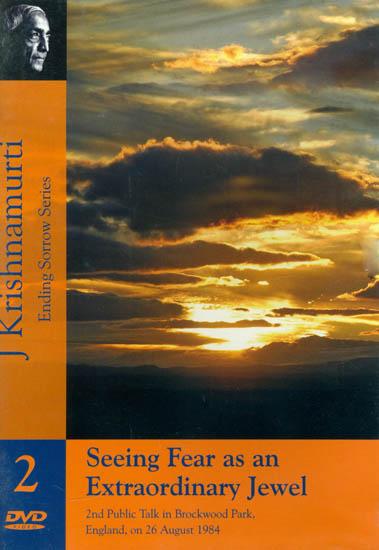 J. Krishnamurti: Seeing Fear as an Extraordinary Jewel (Ending Sorrow Series) (DVD)