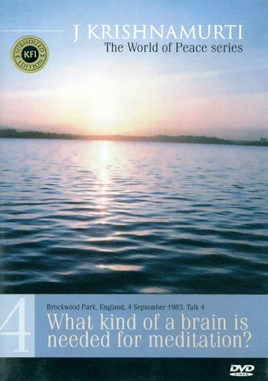J. Krishnamurti: What Kind of a Brain is Needed for Meditation? (The World of Peace Series) (DVD)