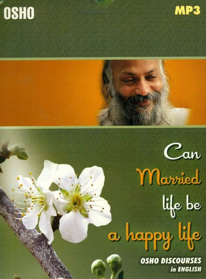 Can Married Life be a Happy Life: Osho Discourses in English (MP3 Audio CD)