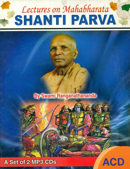 Lectures on Mahabharata Shanti Parva (A Set of 2 MP3 CDs)