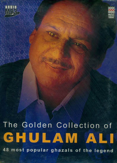The Golden Collection of Ghulam Ali (48 Most Popular Ghazals of The Legend) (MP3 Audio CD)