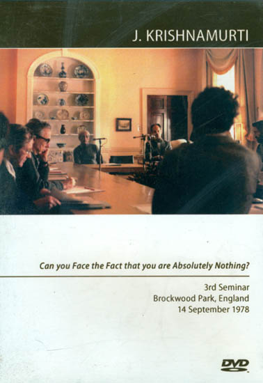 J. Krishnamurti: Can You Face the Fact that you are Absolutely Nothing? (DVD)