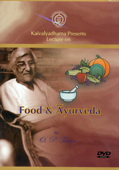 Kaivalyadhama Presents Lecture on Food and Ayurveda (DVD)
