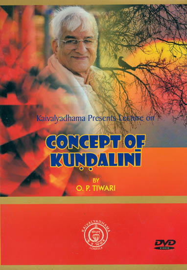 Kaivalyadhama Presents Lecture on Concept of Kundalini (DVD)