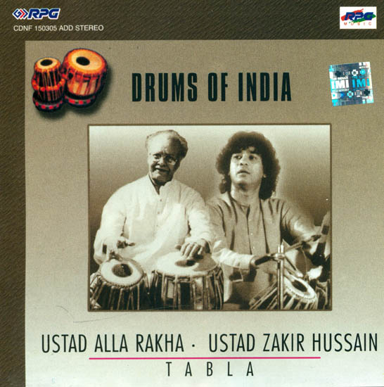 Drums of India: Ustad Alla Rakha –Ustad Zakir Hussain (Tabla) (Audio CD)
