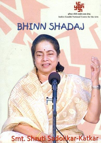 Bhinn Shadaj by Smt. Shruti Sadolikar-Katkar (DVD)