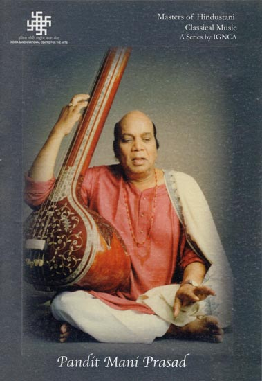 Masters of Hindustani Classical Music  by Pandit Mani Prasad (DVD)