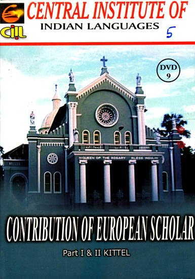 Contribution of European Scholar (Part I & II Kittel DVD)