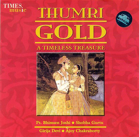 Thumri Gold : A Timeless Treasure (Audio CD)