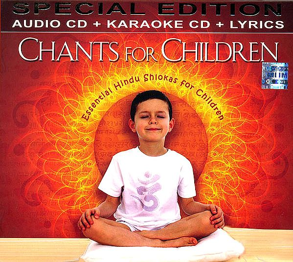 Chants for Children: Essential Hindu Shlokas for Children (Set of 2 Audio CD with Booklet Containing Lyrics in Roman)