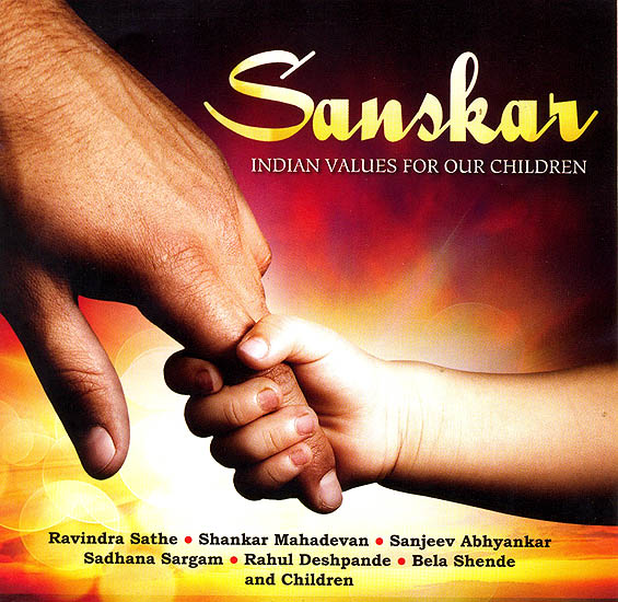 Sanskar: Indian Values For Our Children (Audio CD)
