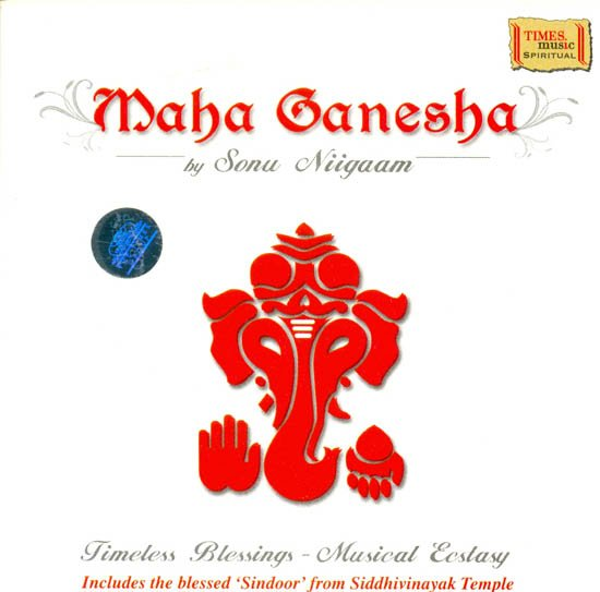 Maha Ganesha Timeless Blessings- Musical Ecstasy (Includes the blessed 'Sindoor from Siddhivinayak Temple') (Audio CD)