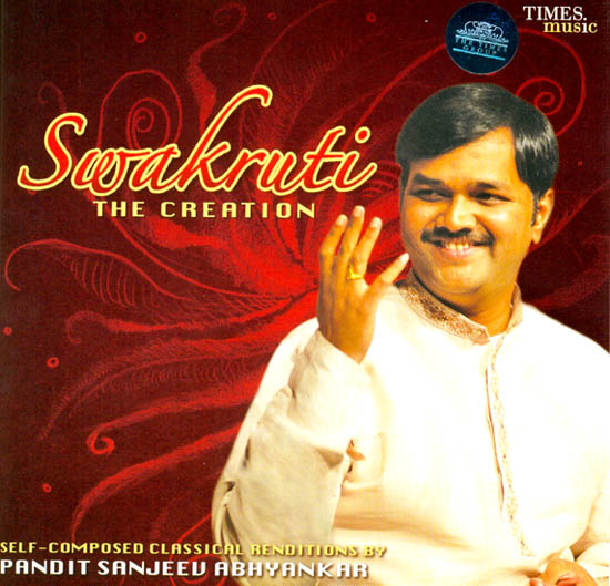Swakruti The Creation (Self Composed Classical Renditions) (Audio CD)