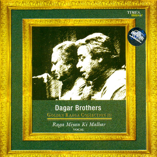 Dagar Brothers (Golden Raaga Collection) (Raaga Raga Miyan ki Malhar) (Audio CD)