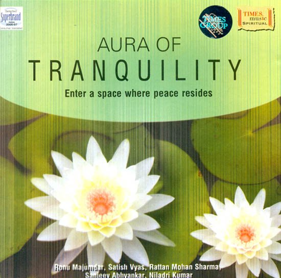 Aura of Tranquility (Enter a space where peace resides) (Audio CD)