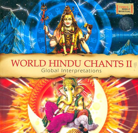 World Hindu Chants II (Global Interpretations) (With Booklet Inside) (Audio CD)