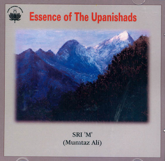 Essence of The Upanishads: Discourses by 'M' (Audio CD)