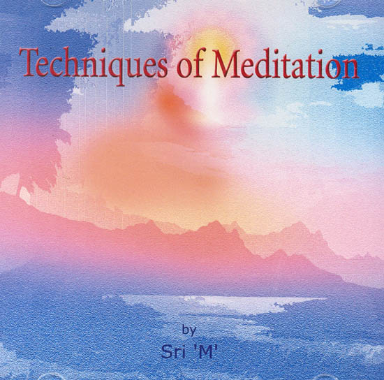 Techniques of Meditation: Discourses by 'M' (Audio CD)