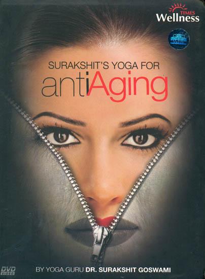 Surakshit's Yoga For Anti Aging (DVD)