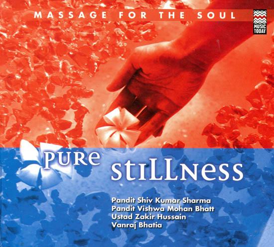 Pure Stillness: Massage For The Soul (Audio CD)