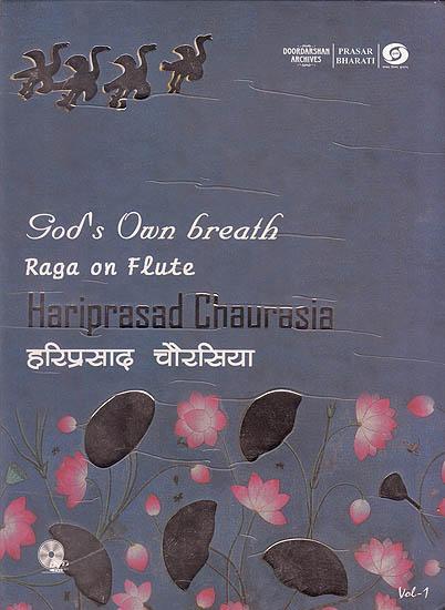 God's Own Breath: Raga On Flute by hariprasad Chaurasia (Vol-1) (With Booklet Inside) (DVD)