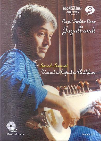 Raga Sudha Rasa Jugalbandi: Sarod Samrat Ustad Amjad Ali Khan (Vol-IV) (With Booklet Inside) (DVD)