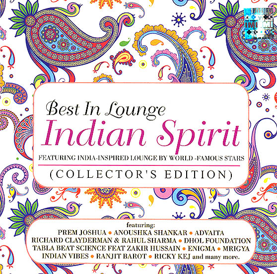 "Best in Lounge: Indian Spirit ""Featuring India-Inspired Lounge By World – Famous Stars"" (Collector's Edition) (Set of 2 Audio CDs)"