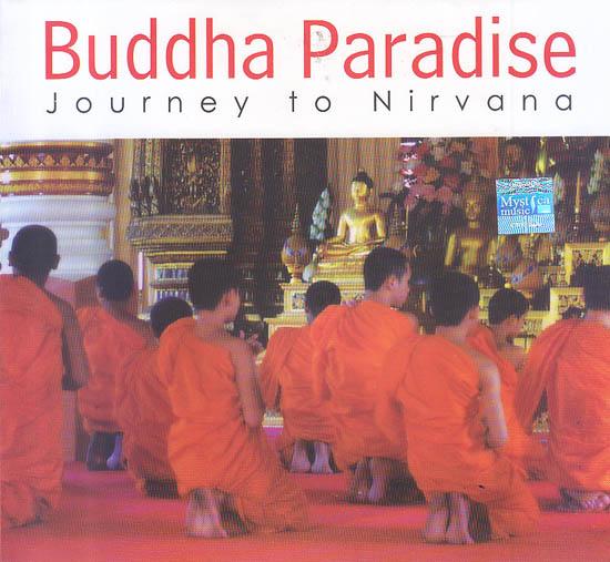 Buddha Paradise : Journey To Nirvana (Audio CD)