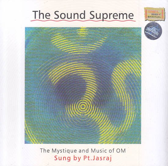 The Sound Supreme: The Mystique and Music of Om (Audio CD)