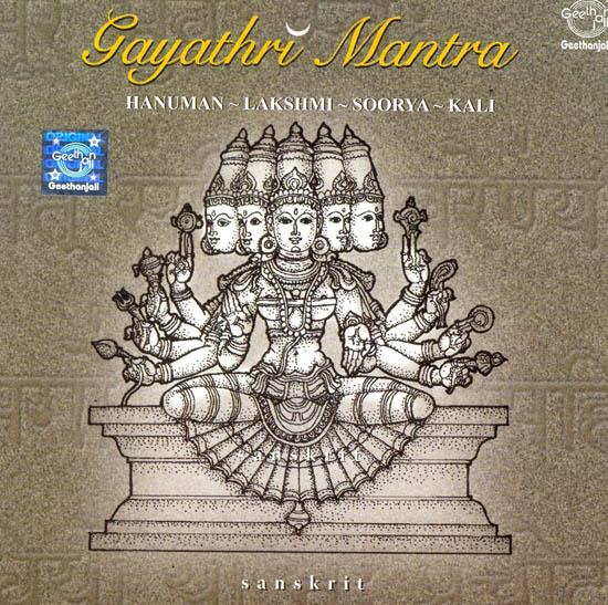 Gayathri Mantra: Hanuman-Lakshmi-Soorya-Kali (Audio CD)