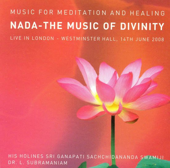 Nada - The Music of Divinity: Music for Meditation and Healing (Live in London – Westminster Hall, 14th June 2008) (Audio CD)