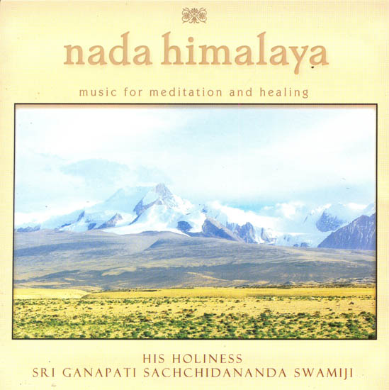 Nada Himalaya: Music for Meditation and Healing (Audio CD)